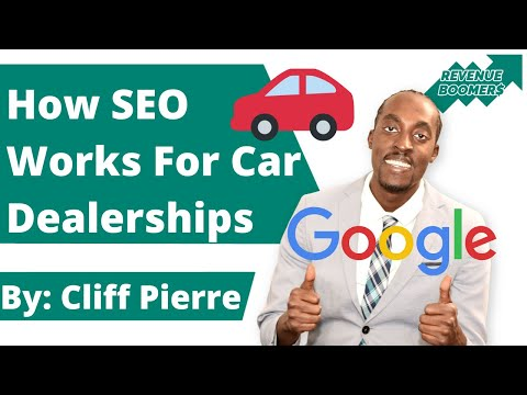 Car Dealership SEO Service:  How SEO Works For Car Dealershi