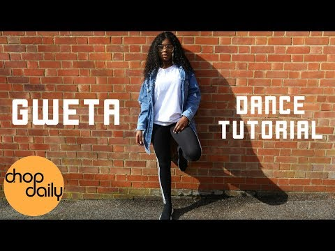 How To Gweta (Dance Tutorial) | Chop Daily