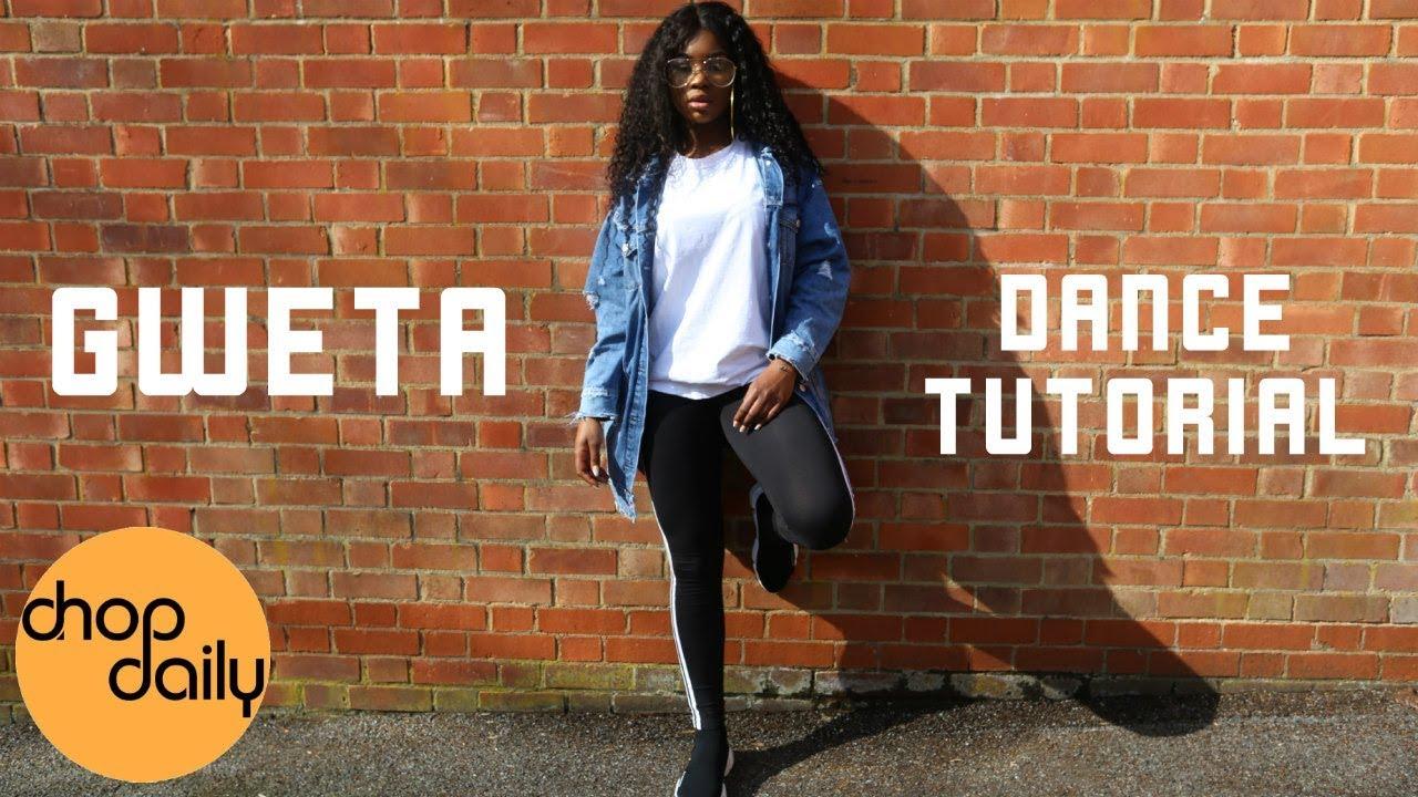 How To Gweta (Dance Tutorial) | Chop Daily
