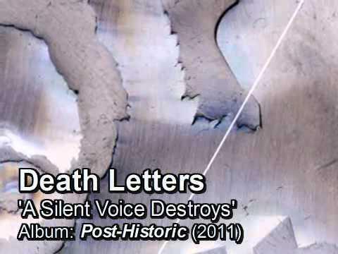 Death Letters - A Silent Voice Destroys (New song!)