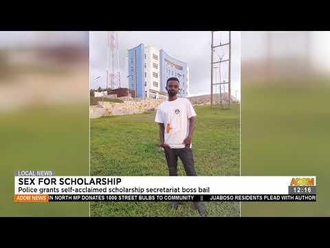 Sex for Scholarship: Police grants self-acclaimed scholarship secretariat boss bail (21-7-21)