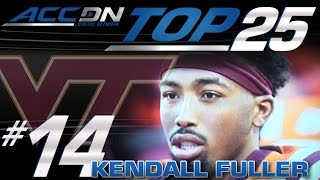 #14: Virginia Tech CB Kendall Fuller  | ACC Top 25 Players To Watch