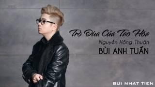 [Lyrics] Trò Đùa Của Tạo Hóa (Lô Tô OST) - Bùi Anh Tuấn