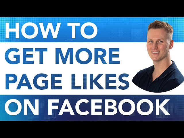 How To Get More Page Likes On Your Facebook Page