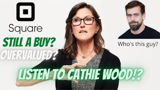 Square Stock Analysis : Is SQ a Buy - Is Cathie Wood Right? Or has it run too far!