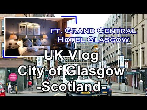 Visit Scotland: 1 Of My Fav Hotels In Glasgow City Centre | Glasgow UK Vlog (Part 1)