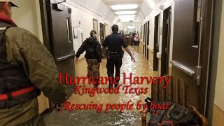 Hurricane Harvey flooding rescues in Kingwood Texas.