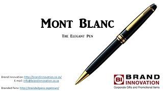Expensive Pens- The Elegant Mont Blanc Pen