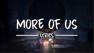 Medii, Dreweybear - More of Us (Lyrics) (feat. Lenii)