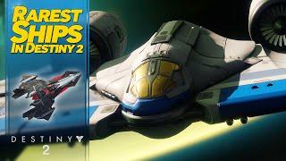 50 Rarest Ships in Destiny 2
