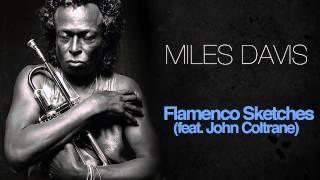 Miles Davis & John Coltrane - Flamenco Sketches