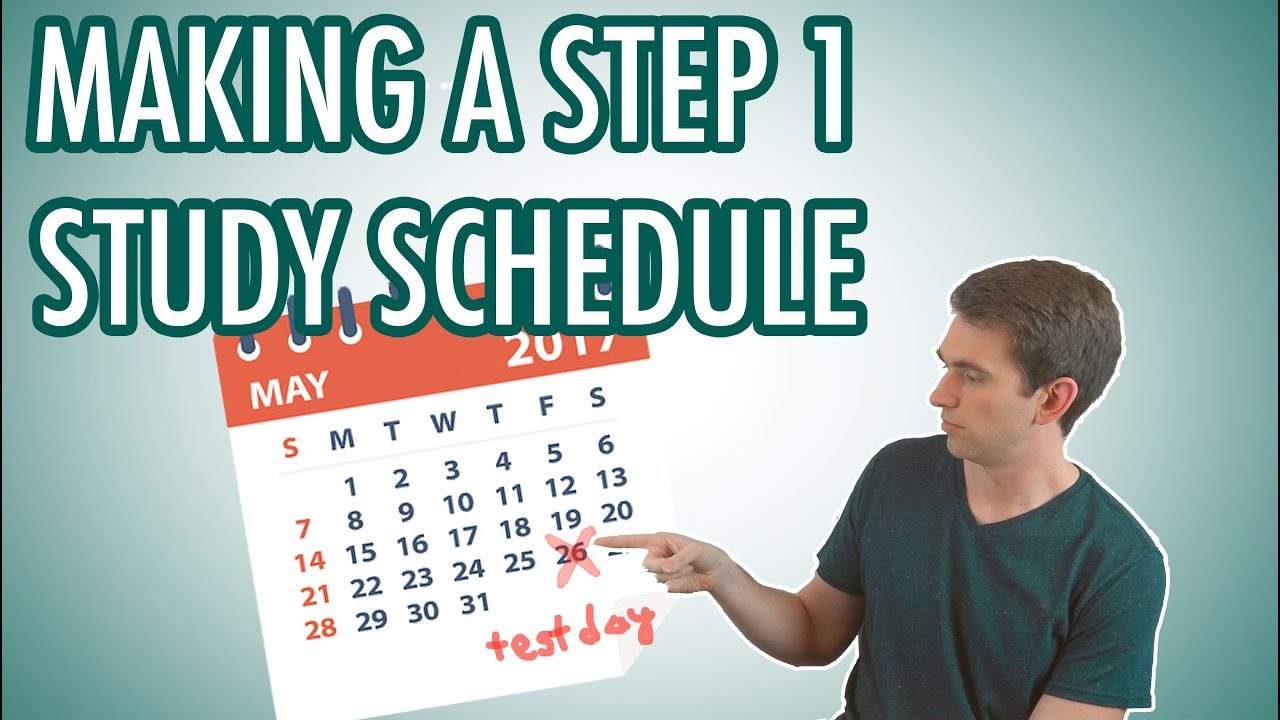 USMLE Step 1: How to Make a Study Schedule
