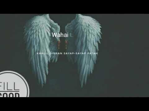 Puisi cinta-KAHLIL GIBRAN (sayap-sayap patah/puisi)