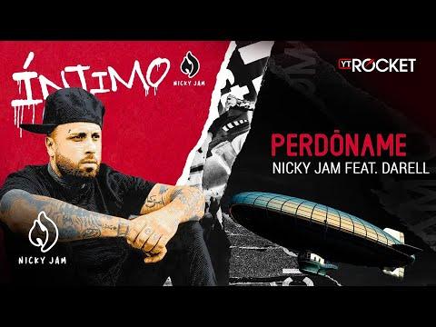 5. Perdóname – Nicky Jam x Darell   Video Letra