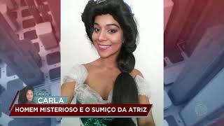 Caso Carla: testemunhas afirmam que viram atriz na Zona Sul de SP