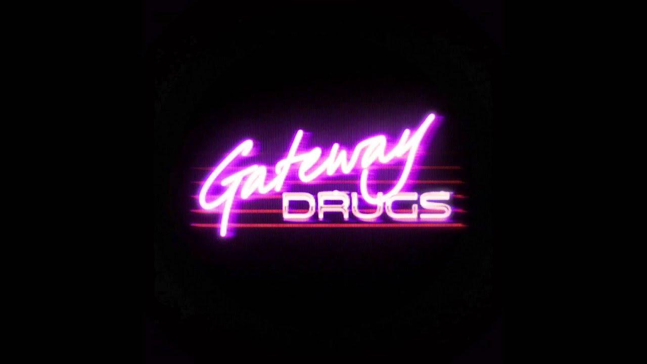 Gateway Drugs The Chase Youtube