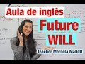 Future WILL - Aula de inglês