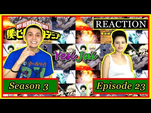 """Deku Vs. Kacchan, Part 2""   My Hero Academia: Season 3, Episode 23 - YesiJai REACTION!"
