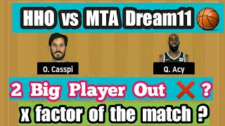 HHO vs MTA Dream11 | HHO vs MTA | ISRAEL BASKETBALL LEAGUE | HHO vs MTA Dream11 Team