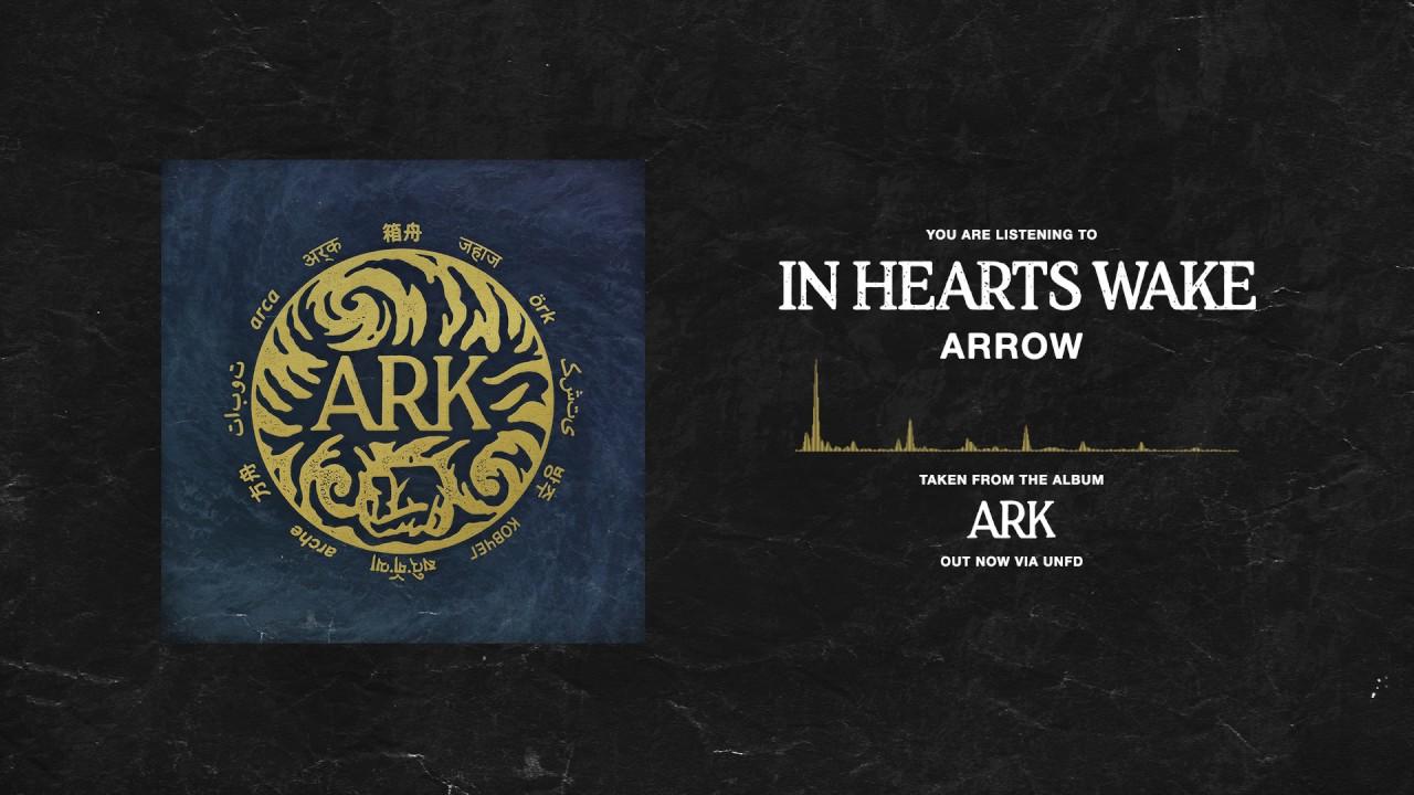 In Hearts Wake - Arrow