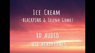 Blackpink - ice cream.ft.selena gomez ...