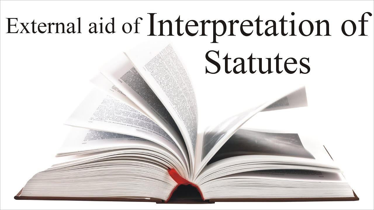 External aid of Interpretation of Statutes | Interpretation of Statutes | Law Guru - YouTube