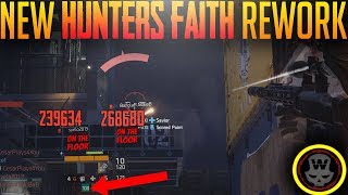 NEW HUNTERS FAITH EXPLAINED! REWORKED! Sniper set! with Skirmish gameplay (The Division 1.8 PTS)