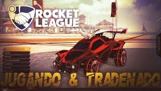 JUGANDO y TRADEANDO en ROCKET LEAGUE ( CASUAL - SPORTS )
