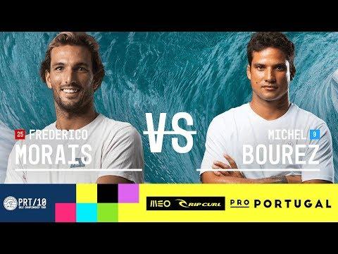 Frederico Morais vs. Michel Bourez - Round Three, Heat 8 - MEO Rip Curl Pro Portugal 2017