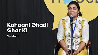 Kahaani Ghadi Ghar Ki   Shalini Arya   The Social House Poetry   Whatashort
