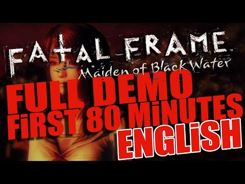 (UNCUT) Fatal Frame: Maiden of Black Water / First 80 Minutes / ENGLISH / Full DEMO