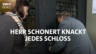 Herr Schonert knackt jeḋes Schloss - Schlüsseldienst für alle Fälle | SWR Doku