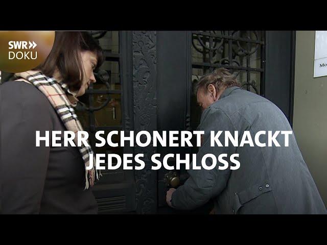 Herr Schonert knackt jedes Schloss - Schlüsseldienst für alle Fälle | SWR Doku