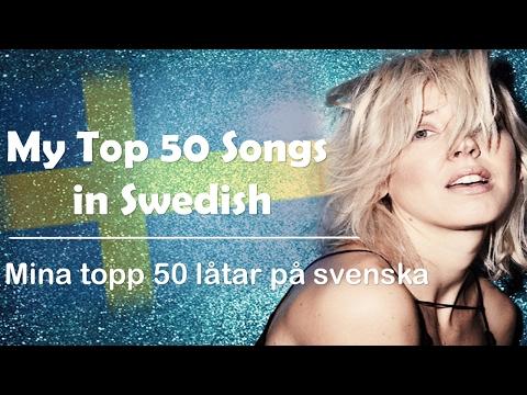 Top 50 Songs in Swedish | Topp 50 Låtar på Svenska!