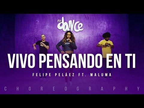 Vivo Pensando En Ti - Felipe Peláez ft. Maluma | FitDance Life (Coreografía) Dance Video
