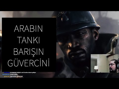 Battlefield 1 Hikaye - Arap Tankı...
