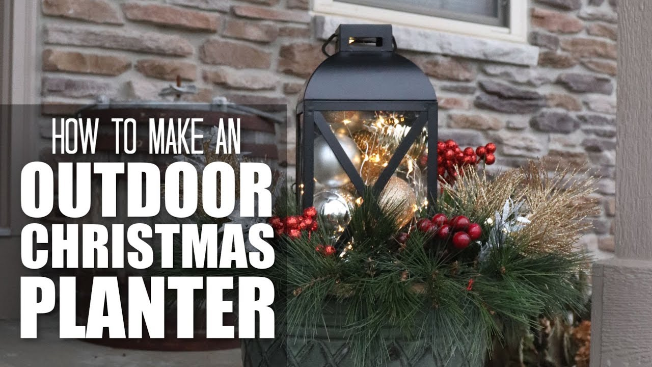 Outdoor Christmas Planters With Lights.How To Make An Outdoor Christmas Planter With A Lantern And Lights