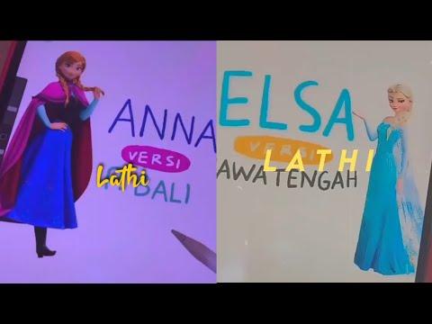Lathi Versi Elsa Dan Anna[Frozen] Indonesian Culture BY @heyapriliaa[IG]