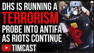 Trump's DHS Running Terror Probe Into Antifa Over International Support As Portland Riots Continue