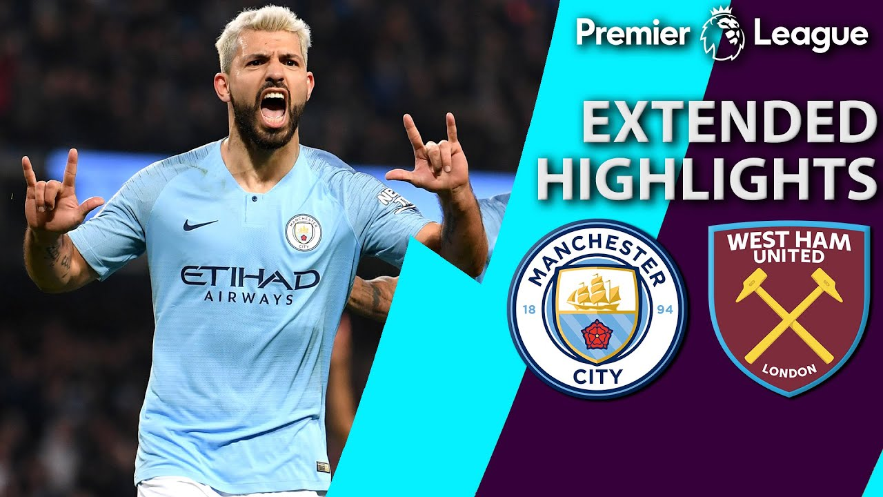 Manchester City v. West Ham | PREMIER LEAGUE EXTENDED HIGHLIGHTS | 2/27/19 | NBC Sports