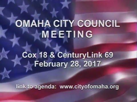 Omaha Nebraska City Council Meeting, February 28, 2017