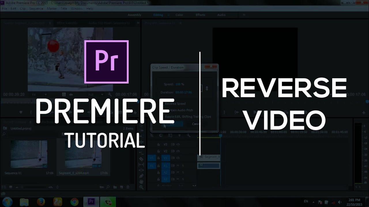 Reverse a Video | Adobe Premiere Pro Tutorial - YouTube