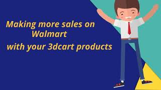 How to sell on Walmart from your 3dcart store?