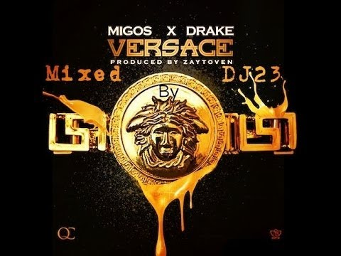 Migos Feat Drake [ Versace ] - New 2013 Song