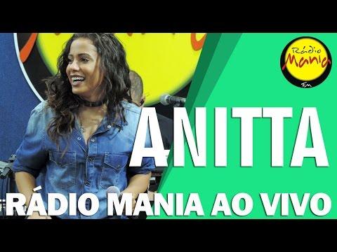 🔴 Radio Mania - Anitta - Essa Mina é Louca