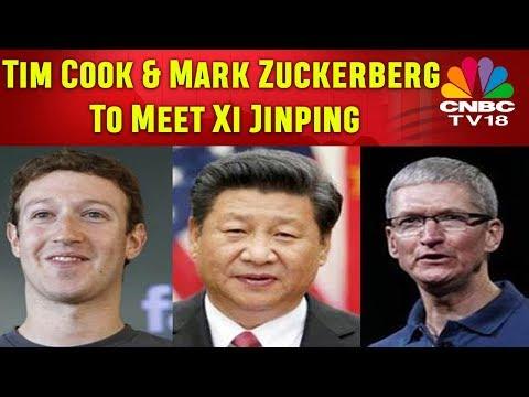 Tim Cook & Mark Zuckerberg To Meet Chinese President Xi Jinping | CNBC TV18