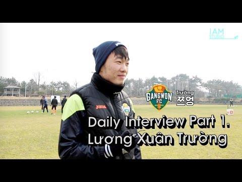 [IAM] Daily Interview Part 1. Lương Xuân Trường
