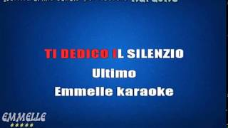 Ti dedico il silenzio karaoke Ultimo [EMMELLE KARAOKE]