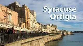 Syracuse, Ortigia - A Walking Tour / Sicily