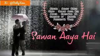 Sawan Aaya Hai Lirik dan Terjemahan